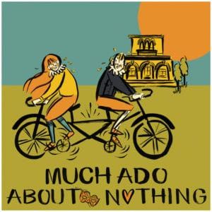 The Handlebards - Much Ado About Nothing