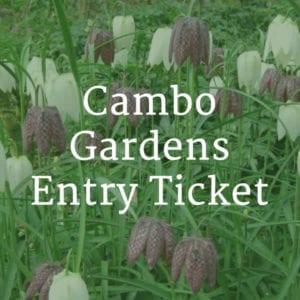 cambo gardens entry ticket